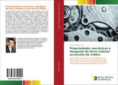 Capa do livro de Propriedades mecânicas e desgaste do ferro nodular acrescido de nióbio
