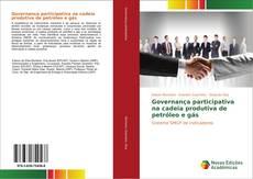 Bookcover of Governança participativa na cadeia produtiva de petróleo e gás