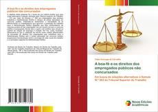 Copertina di A boa-fé e os direitos dos empregados públicos não concursados