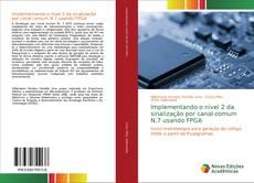 Bookcover of Implementando o nível 2 da sinalização por canal comum N.7 usando FPGA