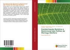 Borítókép a  Caraterização Química e Nutricional das Folhas de Moringa Oleifera - hoz