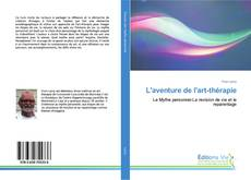 Bookcover of L'aventure de l'art-thérapie