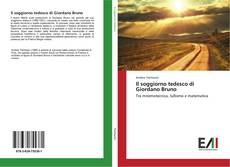 Couverture de Il soggiorno tedesco di Giordano Bruno