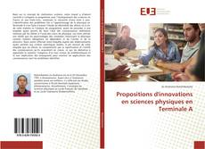Copertina di Propositions d'innovations en sciences physiques en Terminale A
