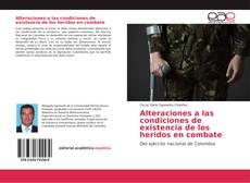 Portada del libro de Alteraciones a las condiciones de existencia de los heridos en combate