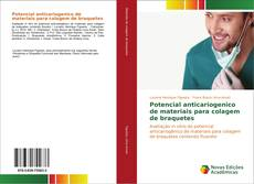 Buchcover von Potencial anticariogenico de materiais para colagem de braquetes