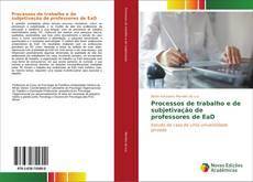 Processos de trabalho e de subjetivação de professores de EaD kitap kapağı