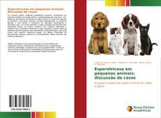 Portada del libro de Esporotricose em pequenos animais: discussão de casos