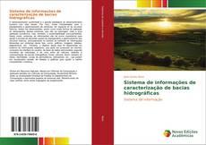 Capa do livro de Sistema de informações de caracterização de bacias hidrográficas