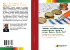 Buchcover von Decisão de investimento em pequenas empresas com as Teorias TOC e ROT