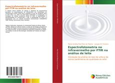 Bookcover of Espectrofotometria no infravermelho por FTIR na análise de leite