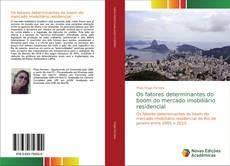 Capa do livro de Os fatores determinantes do boom do mercado imobiliário residencial