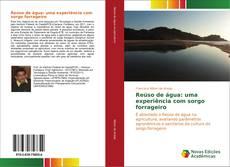 Copertina di Reúso de água: uma experiência com sorgo forrageiro