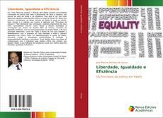 Bookcover of Liberdade, Igualdade e Eficiência