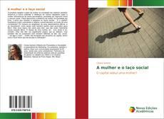 Capa do livro de A mulher e o laço social
