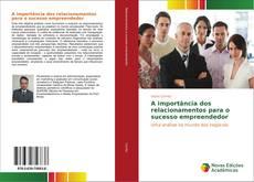 Bookcover of A importância dos relacionamentos para o sucesso empreendedor