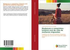 Обложка Mudanças e conquistas: história oral de vida de mulheres migrantes