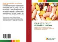 Bookcover of Estudo de dissolução intrínseca de Efavirenz