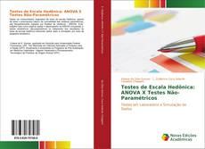 Borítókép a  Testes de Escala Hedônica: ANOVA X Testes Não-Paramétricos - hoz
