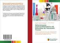 Portada del libro de Determinação espectrofotométrica de Dissulfeto de Tetrametil Tiuram