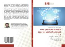 Bookcover of Une approche formelle pour les applications web 2+