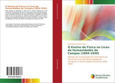Copertina di O Ensino de Física no Liceu de Humanidades de Campos (1894-1930)