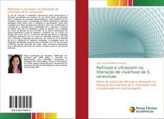 Capa do livro de Rafinose e ultrassom na liberação de invertase de S. cerevisiae