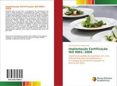 Bookcover of Implantação Certificação ISO 9001: 2008