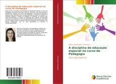Portada del libro de A disciplina de educação especial no curso de Pedagogia