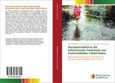 Portada del libro de Soroprevalência de arboviroses humanas em comunidades ribeirinhas