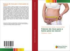 Bookcover of Fatores de risco para o baixo peso ao nascer