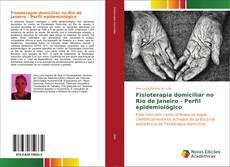 Capa do livro de Fisioterapia domiciliar no Rio de Janeiro - Perfil epidemiológico