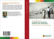 Обложка A eficiência do gasto público com educação