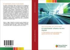 Buchcover von A mobilidade urbana na era digital