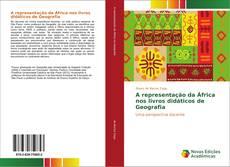 Обложка A representação da África nos livros didáticos de Geografia