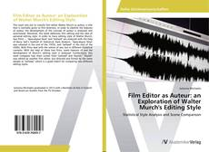 Couverture de Film Editor as Auteur: an Exploration of Walter Murch's Editing Style