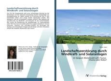 Buchcover von Landschaftszerstörung durch Windkraft- und Solaranlagen