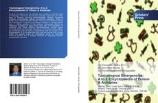 Bookcover of Toxicological Emergencies: A to Z Encyclopaedia of Poison & Antidotes