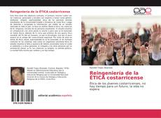 Capa do livro de Reingeniería de la ÉTICA costarricense