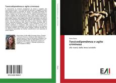 Tossicodipendenza e agito criminoso kitap kapağı