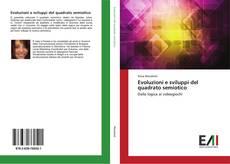 Evoluzioni e sviluppi del quadrato semiotico的封面
