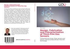 Portada del libro de Design, Fabrication and Characterization of Thick-Film Gas Sensors