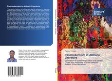 Bookcover of Postmodernism in Amharic Literature