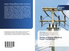 Borítókép a  Design of Energy Efficiency Power Transformer - hoz