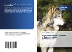 Portada del libro de Immunoregulatory Proteases in Systemic Lupus Erythematosus