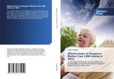 Couverture de Effectiveness of Kangaroo Mother Care LBW Infants in NICU