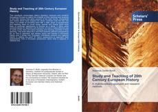 Study and Teaching of 20th Century European History的封面