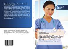 Bookcover of Expected Role of Triage Nurse in Emergency Reception, In Egypt