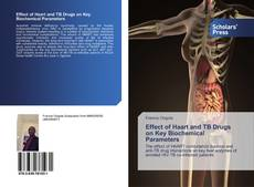 Bookcover of Effect of Haart and TB Drugs on Key Biochemical Parameters