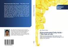 "Bookcover of Polyunsaturated Fatty Acids - ""The Fats of Life"""